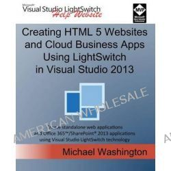 Creating HTML 5 Websites and Cloud Business Apps Using Lightswitch in Visual Studio 2013, Create Standalone Web Applicat