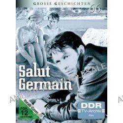 Film: Grosse Geschichten 66: Salut Germain  von Helmut Krätzig mit Ulrich Thein,Monika Gabriel,Hans-Peter Reinecke,Angelica Domröse,Leon Niemczyk
