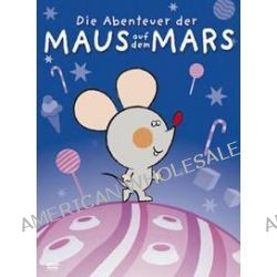 Film: Die Abenteuer der Maus auf dem Mars  von Branko Ranitovic