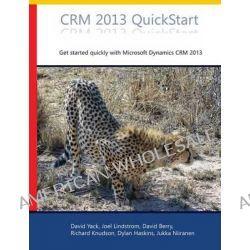 Crm 2013 QuickStart by David Yack, 9780981511870.