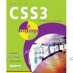CSS3 in Easy Steps : Add Style to Your Web Pages, In Easy Steps by Mike McGrath, 9781840785418.
