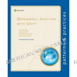 Dependency Injection with Unity by Dominic Betts, 9781621140283.