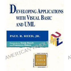Developing Applications with Visual Basic and UML by Paul R. Reed, Jr., 9780201615791.