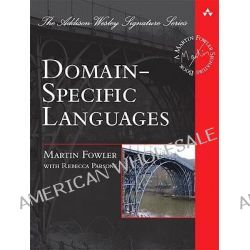 Domain Specific Languages by Martin Fowler, 9780321712943.