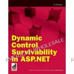 Dynamic Control Survivability in ASP.Net by Jerome Dimarzio, 9780470279342.