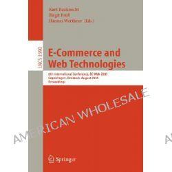 E-commerce and Web Technologies, 7th International Conference, EC-Web 2006, Krakow, Poland, September 5-7, 2006, Proceedings by Kurt Bauknecht, 9783540377436.