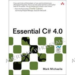 Essential C# 4.0 by Mark Michaelis, 9780321694690.
