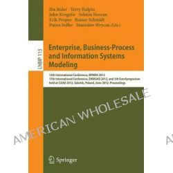Enterprise, Business-process and Information Systems Modeling, 13th International Conference, Bpmds 2012, 17th Internati