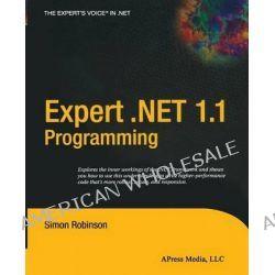 Expert .Net 1.1 Programming, Net Programming by Simon Robinson, 9781590592229.