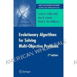 Evolutionary Algorithms for Solving Multi-objective Problems by Carlos A. Coello Coello, 9780387332543.