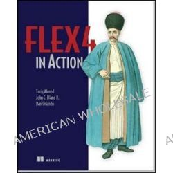 Flex 4 in Action, MANNING PUBS CO by Tariq Ahmed, 9781935182429.