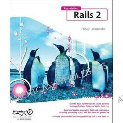 Foundation Rails 2, Friends of Ed Ser. by Eldon Alameda, 9781430210399.