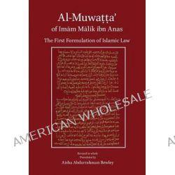 Al-Muwatta of Imam Malik by Malik Ibn Anas, 9781908892355.