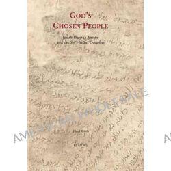 God's Chosen People, Judah Halevi's 'Kuzari' and the Shai?ai Imaam Doctrine by Ehud Krinis, 9782503543963.