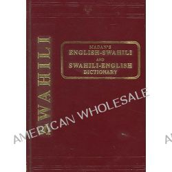 English-Swahili and Swahili-English Dictionary by A. C. Madan, 9788120615854.