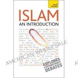 Islam , A Teach Yourself Guide by Ruqaiyyah Waris Maqsood, 9780071747554.