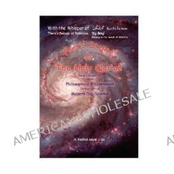 Poetic Stance of the Holy Qur'an, Philosophical Discernment in the Light of Modern Day Science by A. Rashid Seyal, 9781425971533.