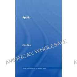 Apollo by Fritz Graf, 9780415317108.