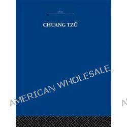 Chuang Tzu by Herbert A. Giles, 9780415846523.
