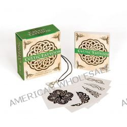 Celtic Tattoos, Includes Trinity Pendant Necklace by Sarah O'Brien, 9780762437511.