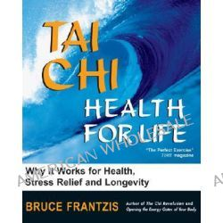 Health for Life, Health Life by Bruce Kumar Frantzis, 9781583941447.