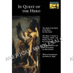 In Quest of the Hero, (Mythos Series) + (POD) by Otto Rank, 9780691020624.