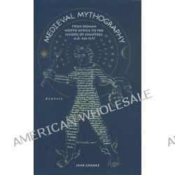 Medieval Mythography, From Roman North Africa to the School of Chartres, AD 433-1177 v. 1 by Jane Chance, 9780813012568.