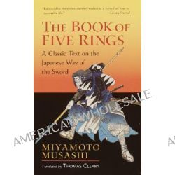 The Book of Five Rings by Miyamoto Musashi, 9781590302484.