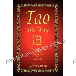 Tao - The Way - Special Edition by Tzu Lao Tzu, 9781934255131.