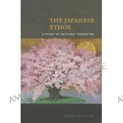 The Japanese Ethos by Masahiro Yasuoka, 9780824836238.