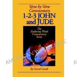 1-2-3 John & Jude Commentary by David Guzik, 9781565990319.