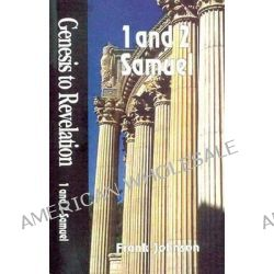 1 and 2 Samuel, Genesis to Revelation by Frank Johnson, 9780687062263.