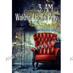 3am Waking Up to Pray, The Fourth Watch by Janie McGee, 9781480195226.