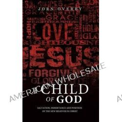 A Child of God by Jorn Overby, 9781626974104.
