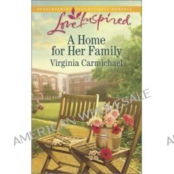 A Home for Her Family by Virginia Carmichael, 9780373879182.