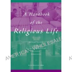 A Handbook of Religious Life by The Advisory Council, 9781853116186.
