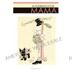 A Husband for Mama by Juanita Wells, 9781606470800.