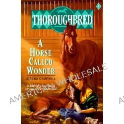 A Horse Called Wonder by Joanna Campbell, 9780061061202.
