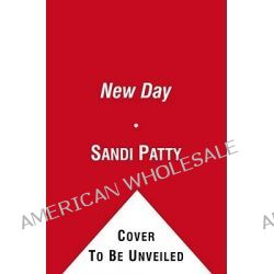 A New Day, A Guided Journal by Sandi Patty, 9781451643312.