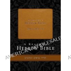 A Reader's Hebrew Bible by A. Philip Brown, 9780310269748.