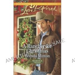 A Rancher for Christmas by Brenda Minton, 9780373879267.