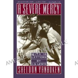 A Severe Mercy by Sheldon Vanauken, 9780060688240.