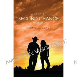 A Special Second Chance by Marthella Adams, 9781613461839.