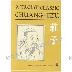 A Taoist Classic Chuang-Tzu, Chuang-Tzu by Zhuang zi, 9787119001043.