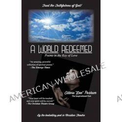 A World Redeemed by Eldora Dee Parham, 9780985504380.