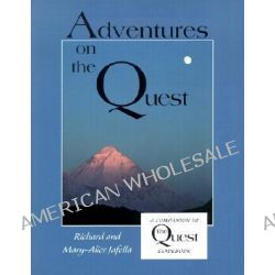 Adventures on the Quest, A Companion to the Quest Guidebook by Richard Jafolla, 9780871592743.