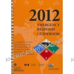 2012 Emergency Response Guidebook (Erg), Spiralbound Edition by Dot, 9781610991216.