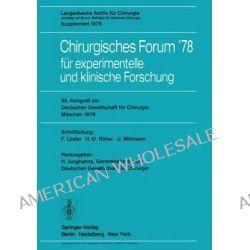 95. Kongrea Der Deutschen Gesellschaft Fa1/4r Chirurgie, Ma1/4nchen, 3. Bis 6. Mai 1978 by H Junghanns, 9783540086956.
