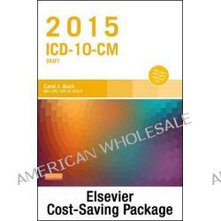 2015 ICD-10-CM Draft Edition, 2014 HCPCS Professional Edition and AMA 2014 CPT Professional Edition Package by Carol J Buck, 9780323324274.