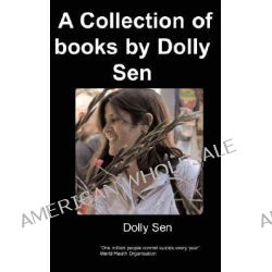 A Collection of Books by Dolly Sen by D, Sen, 9781847471635.